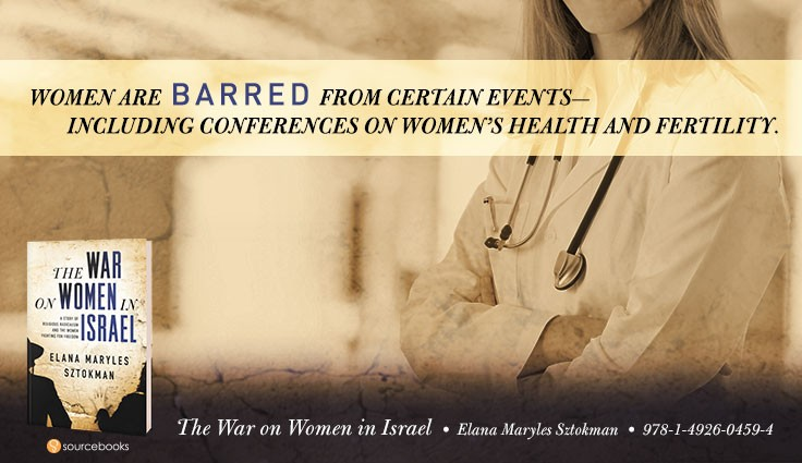 The War on Women in Israel: Round-up