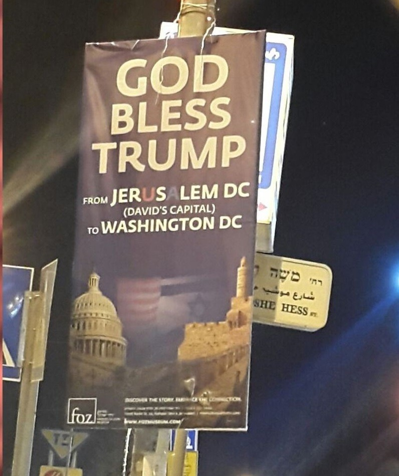 """God Bless Trump"" signs litter Jerusalem: At the Scribe"